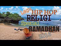 Lagu Hip Hop Religi Senandung Ramadhan 2