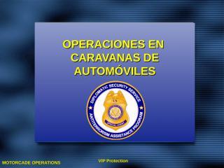 LA Spanish Lesson 14 - Motorcade Operations.ppt