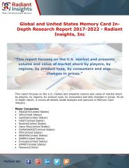 Global and United States Memory Card In-Depth Research Report 2017-2022 - Radiant Insights.pdf