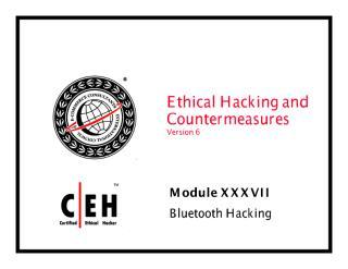 CEHv6 Module 37 Bluetooth Hacking.pdf