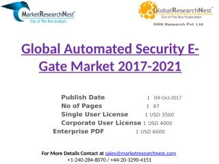 Global Automated Security E-Gate Market 2017-2021.pptx