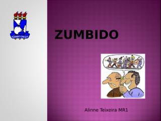 ZUMBIDO- ALINNE.pps