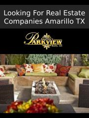 Looking For Real Estate Companies Amarillo TX - ppt.pptx