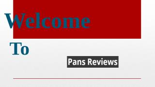 CuisinArt Pans Reviews.pptx