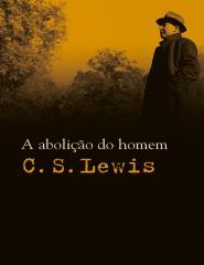 A abolicao do homem - C. S.Lewis.pdf