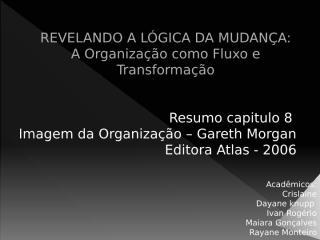 dc5a90de_REVELANDO_A_LÓGICA_DA_MUDANÇA.pptx