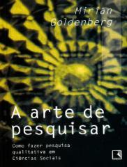 A Arte de Pesquisar - Mirian Goldenberg.pdf