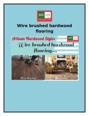 Wire brushed hardwood flooring.docx
