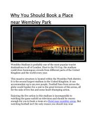 Why You Should Book a Place near Wembley Park.pdf